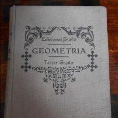 Libros de segunda mano de Ciencias: GEOMETRIA. TERCER GRADO. EDICIONES BRUÑO. 1946. TAPA DURA. 416 PAGINAS. 380 GRAMOS.. Lote 93996565