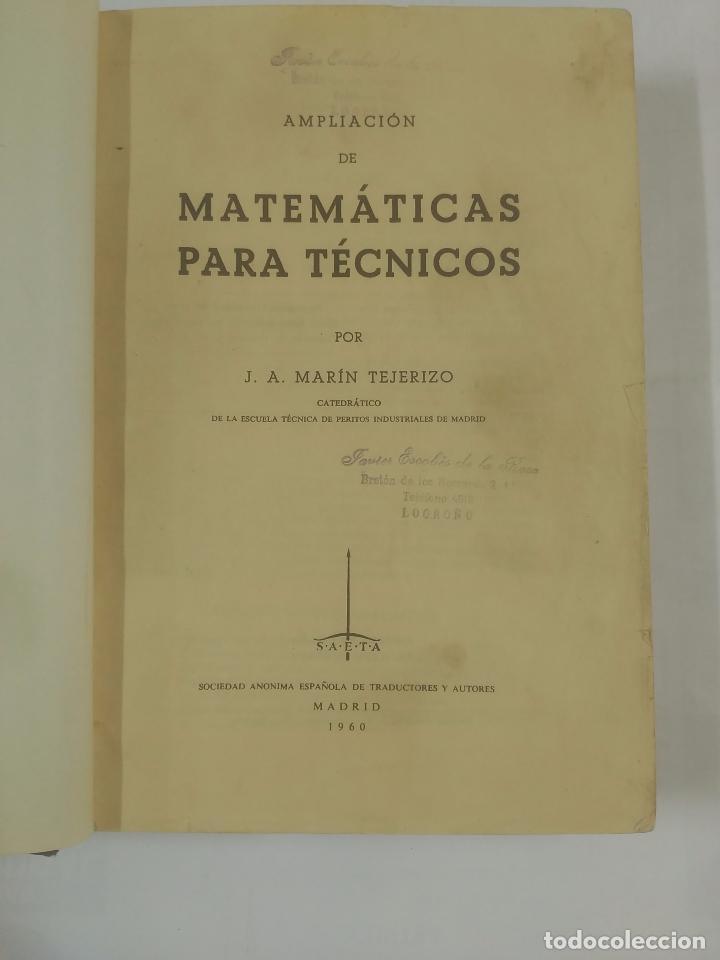 Libros de segunda mano de Ciencias: AMPLIACIÓN DE MATEMÁTICAS PARA TÉCNICOS. J.A. MARIN TEJERIZO. MADRID 1960. TDK312 - Foto 5 - 94166145