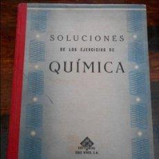 Libros de segunda mano de Ciencias: SOLUCIONES DE LOS EJERCICIOS DE QUIMICA. EDITORIAL LUIS VIVES, AÑOS 60. 188 PROBLEMAS CON SOLUCION D. Lote 94318598