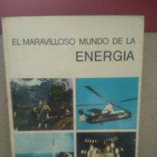 Libros de segunda mano de Ciencias: MARAVILLOSO MUNDO DE LA ENERGÍA. LANCELOT HOGBEN .EDITORIAL AGUILAR. Lote 94330907