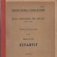 Libros de segunda mano: MAPA GEOLOGICO DE ESPAÑA : ESTARTIT (1941) CON FOTOGRAFIAS. Lote 94331106