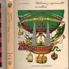 Libros de segunda mano de Ciencias: PERELMAN : PROBLEMAS Y EXPERIMENTOS RECREATIVOS (MIR MOSCU, 1975) MUY ILUSTRADO. Lote 94479798