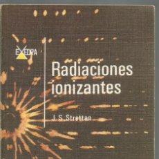 J.S. STRETTAN. RADIACIONES IONIZANTES. EDITORIAL ALHAMBRA
