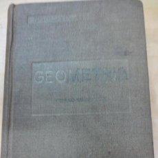 Libros de segunda mano de Ciencias: GEOMETRIA CURSO SUPERIOR EDIT BRUÑO AÑO 1944. Lote 94565887