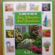 Libros de segunda mano: LIBRO DE ORO LAS PLANTAS Y LOS JARDINES ABC . Lote 94566659