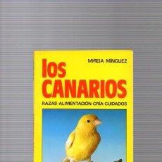 Libros de segunda mano: LOS CANARIOS - MIREIA MÍNGUE - DE VECCHI EDITORIAL 1987 / ILUSTRADO. Lote 95077199