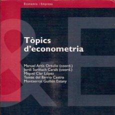 Libros de segunda mano de Ciencias: TOPICS D'ECONOMETRIA MANUEL ARTIS ORTUÑO EDITORIAL UOC. Lote 95170839