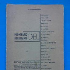 Libros de segunda mano de Ciencias: PRONTUARIO DEL DELINEANTE -SUÁREZ CAÑEDO, SIMÓN - EDITORIAL REUS - 1960 - DIFÍCIL. Lote 95295143