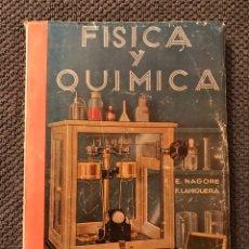 Libros de segunda mano de Ciencias: FISICA Y QUIMICA, 4TO. CURSO (H.1960?). Lote 95560427