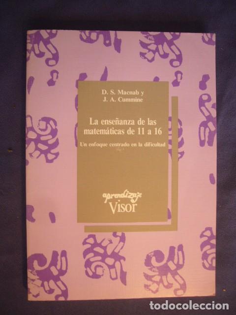 D.S. MACNAB: - LA ENSEÑANZA DE LAS MATEMATICAS DE 11 A 16 AÑOS - (MADRID, 1992) (Libros de Segunda Mano - Ciencias, Manuales y Oficios - Física, Química y Matemáticas)