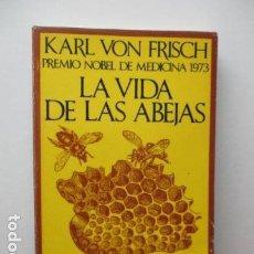 Libros de segunda mano: LA VIDA DE LAS ABEJAS. KARL VON FRISCH. EDICIÓN BOLSILLO 1ª EDICIÓN LABOR . Lote 95846823