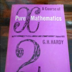 Libros de segunda mano de Ciencias: PURE MATHEMATICS. A COURSE OF PURE MATHEMATICS. G. H. HARDY. EN INGLES. CAMBRIDGE 1963. RUSTICA. 680. Lote 95891271