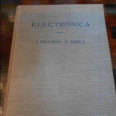 Libros de segunda mano de Ciencias: ELECTRONICA. J. MILLMAN Y S. SEELY. EDITORIAL LABOR, 1965. TAPA DURA. 630 PAGINAS. 1100 GRAMOS.. Lote 95901631