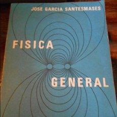 Libros de segunda mano de Ciencias: FISICA GENERAL. JOSE GARCIA SANTESMASES. PARANINFO, 1978. RUSTICA. 963 PAGINAS. 1390 GRAMOS.. Lote 95905499