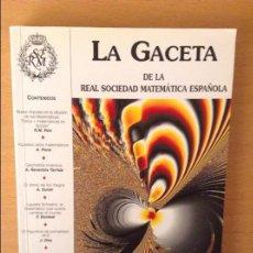 Libros de segunda mano de Ciencias: LA GACETA DE LA REAL SOCIEDAD MATEMATICA ESPAÑOLA - VOL. 6, Nº 1 - (ENERO - ABRIL 2003). Lote 96005599