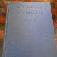 Libros de segunda mano de Ciencias: RESISTENCIA DE MATERIALES. PRIMERA PARTE. TEORIA ELEMENTAL Y PROBLEMAS. S. TIMOSHENKO. ESPASA-CALPE,. Lote 96010551