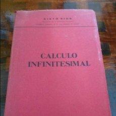 Libros de segunda mano de Ciencias: CALCULO INFINITESIMAL. SIXTO RIOS. MADRID 1966. RUSTICA. MAS DE 400 PAGINAS. 670 GRAMOS.. Lote 96011219
