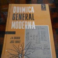 Libros de segunda mano de Ciencias: QUIMICA GENERAL MODERNA. J.A. BABOR Y JOSE IBARZ. EDITORIAL MARIN, 7ª EDICION. 1965. TAPA DURA. 1144. Lote 96011555