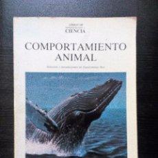 Libros de segunda mano: COMPORTAMIENTO ANIMAL SCIENTIFIC AMERICAN LIBROS DE INVESTIGACIÓN Y CIENCIA. 1986. Lote 96013155