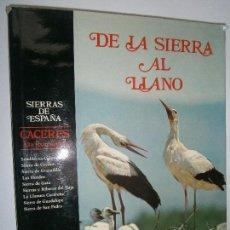 Libros de segunda mano: LIBROS ARTE CACERES - SIERRAS DE ESPAÑA CACERES DE LA SIERRA AL LLANO JESUS GARZON - ALVARO SILVA . Lote 96018379