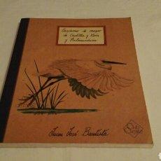 Libros de segunda mano: CUADERNO DE CAMPO DE CASTILLA Y LEÓN Y EXTREMADURA. Lote 96047788