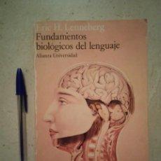 Libros de segunda mano: ANTIGUO LIBRO - FUNDAMENTOS BIOLÓGICOS DEL LENGUAJE - CIENCIA - ERIC H LENNEBERG - AÑO 1985. Lote 96048903