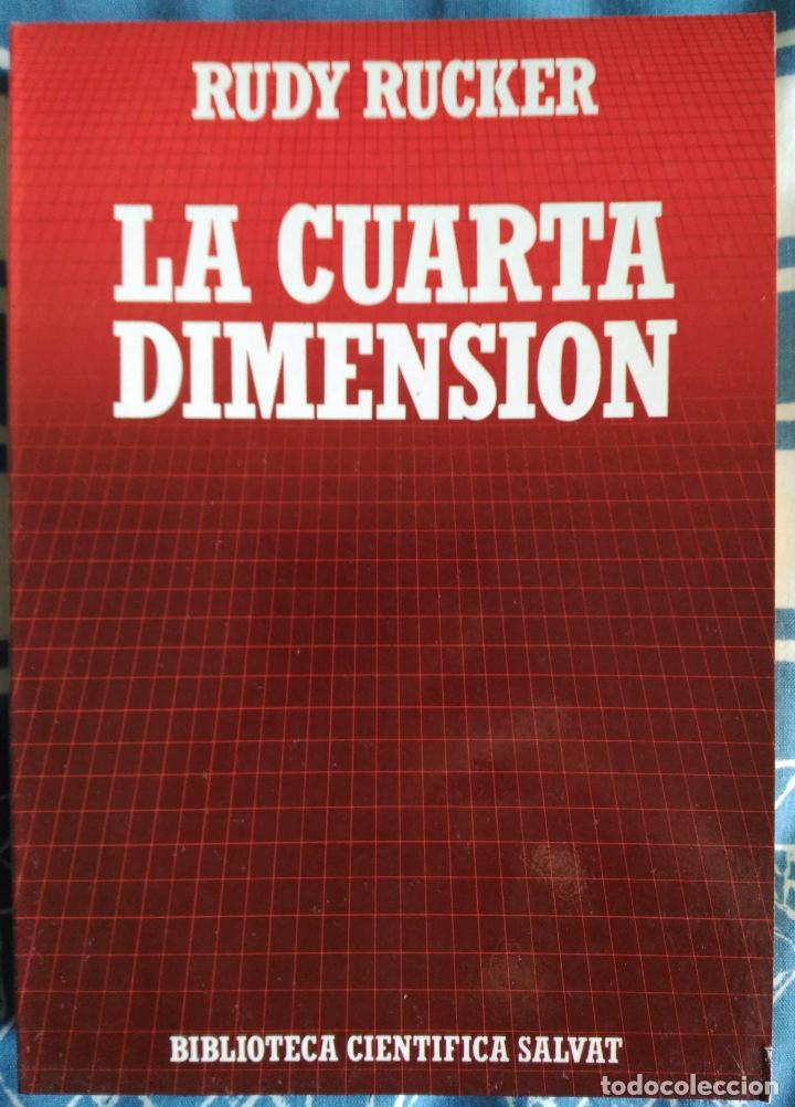 rudy rucker . la cuarta dimensión - Comprar Libros de física ...