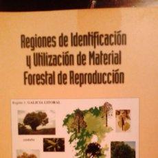 Libros de segunda mano: REGIONES DE IDENTIFICACION Y UTILIZACIÓN DE MATERIAL FORESTAL DE REPRODUCCION. Lote 96414507