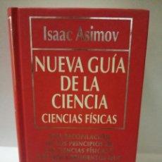 Libros de segunda mano de Ciencias: NUEVA GUÍA DE LA CIENCIA. ISAAC ASIMOV. Lote 96464887