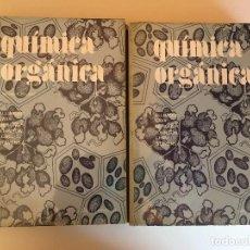 Libros de segunda mano de Ciencias: QUÍMICA ORGANICA I Y II. Lote 96564715