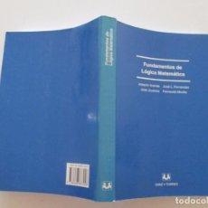 Libros de segunda mano de Ciencias: FUNDAMENTOS DE LÓGICA MATEMÁTICA. RM82652. . Lote 96693679