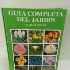 Libros de segunda mano: GUIA COMPLETA DEL JARDIN - MICHAEL WRIGHT EDITORIAL: BLUME, 1999 DESCATALOGADO DIFICIL. Lote 96737603