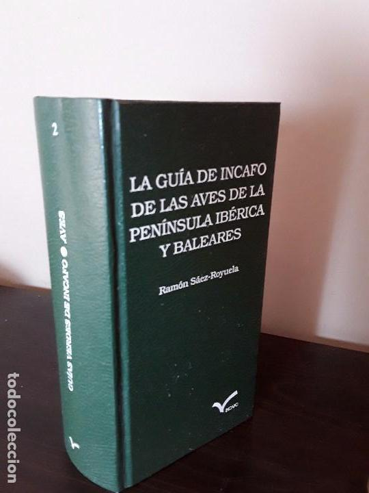 LA GUIA DE INCAFO DE LAS AVES DE LA PENINSULA IBERICA Y BALEARES . (Libros de Segunda Mano - Ciencias, Manuales y Oficios - Biología y Botánica)