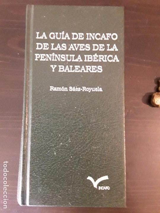 Libros de segunda mano: LA GUIA DE INCAFO DE LAS AVES DE LA PENINSULA IBERICA Y BALEARES . - Foto 2 - 96774819