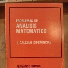 Libros de segunda mano de Ciencias: PROBLEMAS DE ANÁLISIS MATEMÁTICO. 1.- CÁLCULO DIFERENCIAL (MADRID, 1982). Lote 96785535