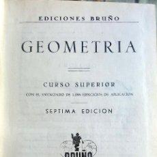 Libros de segunda mano de Ciencias: GEOMETRIA CURSO SUPERIOR. MATEMATICAS. Lote 96868707