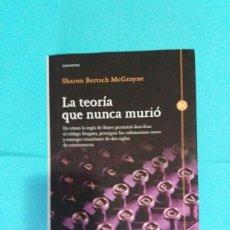 Livros em segunda mão: LA TEORÍA QUE NUNCA MURIÓ. SHARON BERTSCH MCGRAYNE. Lote 209858665