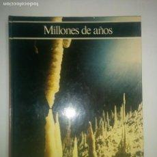 Libros de segunda mano: MILLONES DE AÑOS HISTORIA ILUSTRADA DE LA GEOLOGÍA 1981 GIORDANO REPOSSI 1ª EDICIÓN C.D.L. . Lote 97351523