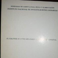 Libros de segunda mano: EL CULTIVO IN VITRO APLICADO A LA MEJORA FORESTAL. . Lote 97472551