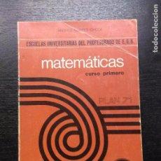 Libros de segunda mano de Ciencias: MATEMATICAS, CURSO PRIMERO, PLAN 71, NORTES CHECA, ANDRES, 1982. Lote 97682911