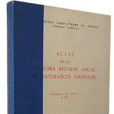 Libros de segunda mano de Ciencias: ACTAS DE LA UNDÉCIMA REUNIÓN ANUAL DE MATEMÁTICOS ESPAÑOLES. (MURCIA, 1970) (MATEMÁTICAS. Lote 97692203