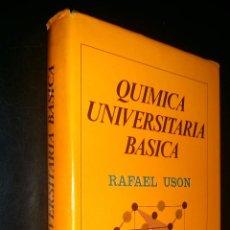 Libros de segunda mano de Ciencias: QUIMICA UNIVERSITARIA BASICA / RAFAEL USON. Lote 97774219