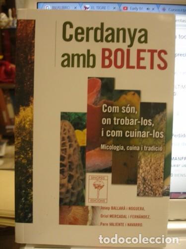 CERDANYA AMB BOLETS - PORTAL DEL COL·LECCIONISTA (Libros de Segunda Mano - Ciencias, Manuales y Oficios - Biología y Botánica)