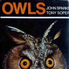 Libros de segunda mano - OWLS. (BÚHOS). JOHN SPARKS. TONY SOPER. LIBRO EN INGLÉS - 97842934