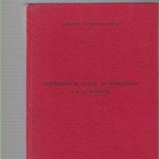 Libros de segunda mano de Ciencias: INTRODUCCION AL CALCULO DE PROBABILIDADES Y A LA ESTADISTICA - SEGUNDO GUTIERREZ / 1973. Lote 97869591