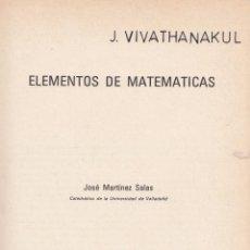 Libros de segunda mano de Ciencias: JOSÉ MARTÍNEZ SALAS. ELEMENTOS DE MATEMÁTICAS. VALLADOLID, 1982.. Lote 97870319