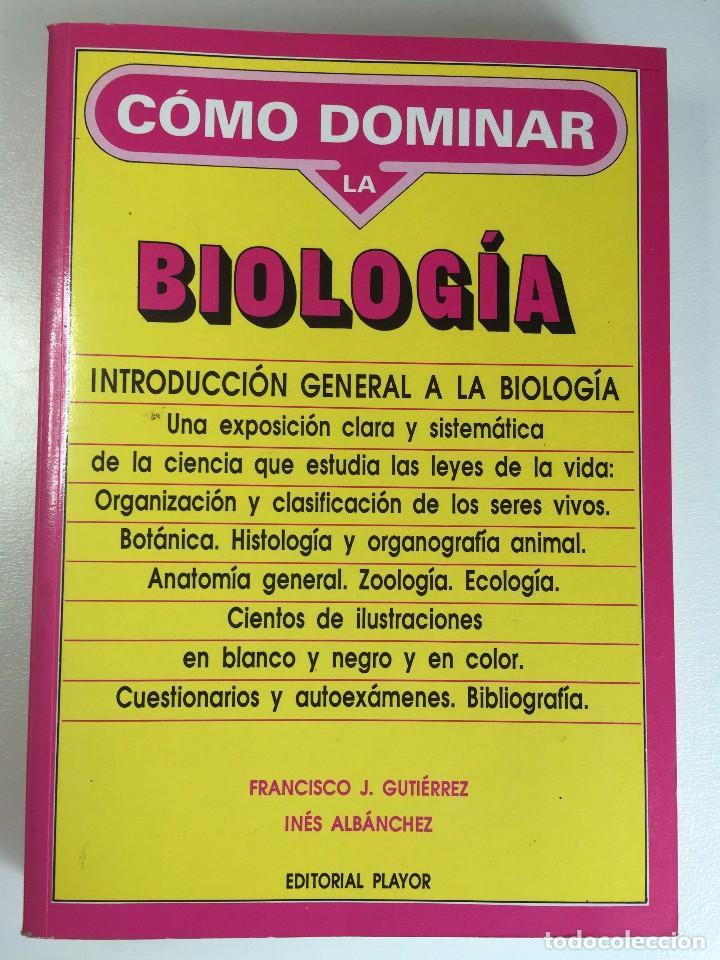 como dominar la biologia - Comprar Libros de biología y botánica en ...