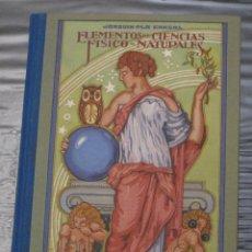 Libros de segunda mano de Ciencias: ELEMENTOS DE CIENCIAS FISICO NATURALES - GRADO SUPERIOR - FACSIMIL.. Lote 98205843