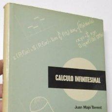 Libros de segunda mano de Ciencias: CÁLCULO INFINITESIMAL - JUAN MAJÓ TORRENT. Lote 98212227