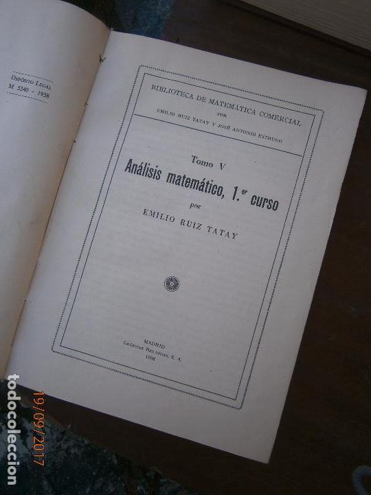 LIBRO BIBLIOTECA DE MATEMÁTICA COMERCIAL TOMO V 1º CURSO EMILIO RUIZ TATAY 1958 L-15728 (Libros de Segunda Mano - Ciencias, Manuales y Oficios - Física, Química y Matemáticas)